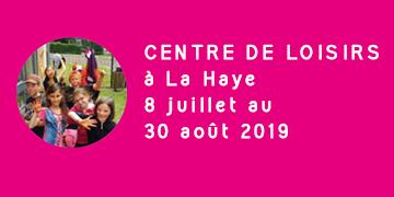Centre de loisirs à La Haye - Juillet et Août 2019