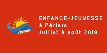 Enfance-Jeunesse à Périers - Juillet et Août 2019